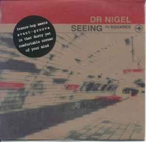 Dr. Nigel - Seeing In Squares