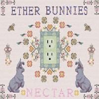 Ether Bunnies - Nectar