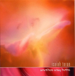 Isaiah Toran - another way home
