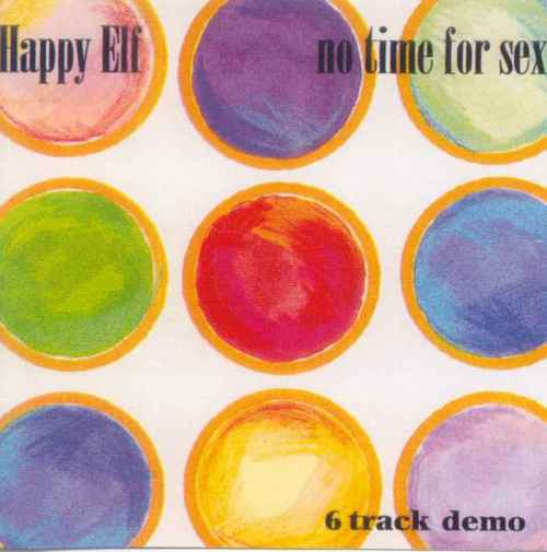 Happy Elf - No Time For Sex