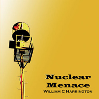 Bill Harrington - Nuclear Menace
